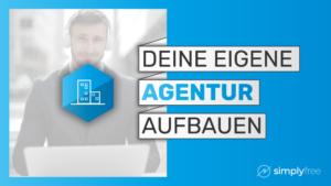 Agentur aufbauen Kurs - Freelancer werden