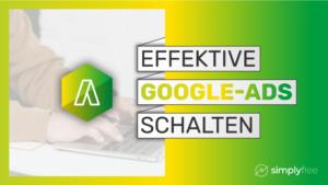 Google Ads Kurs - Freelancer werden