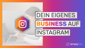 Instagram Business Kurs - Freelancer werden
