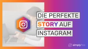 Instagram Story Kurs - Freelancer werden