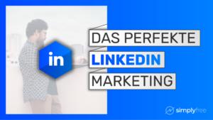 LinkedIn Marketing Kurs - Freelancer werden