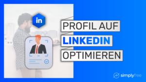 LinkedIn Profil optimieren Kurs - Freelancer werden