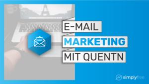 E-Mail Marketing Quentn Kurs - Freelancer werden