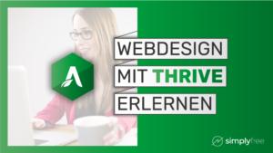 Webdesign Wordpress Thrive Kurs - Freelancer werden