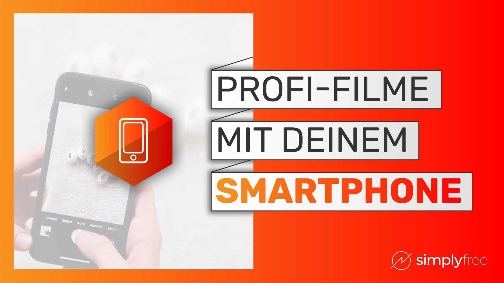 Filmen mit dem Smartphone Kurs