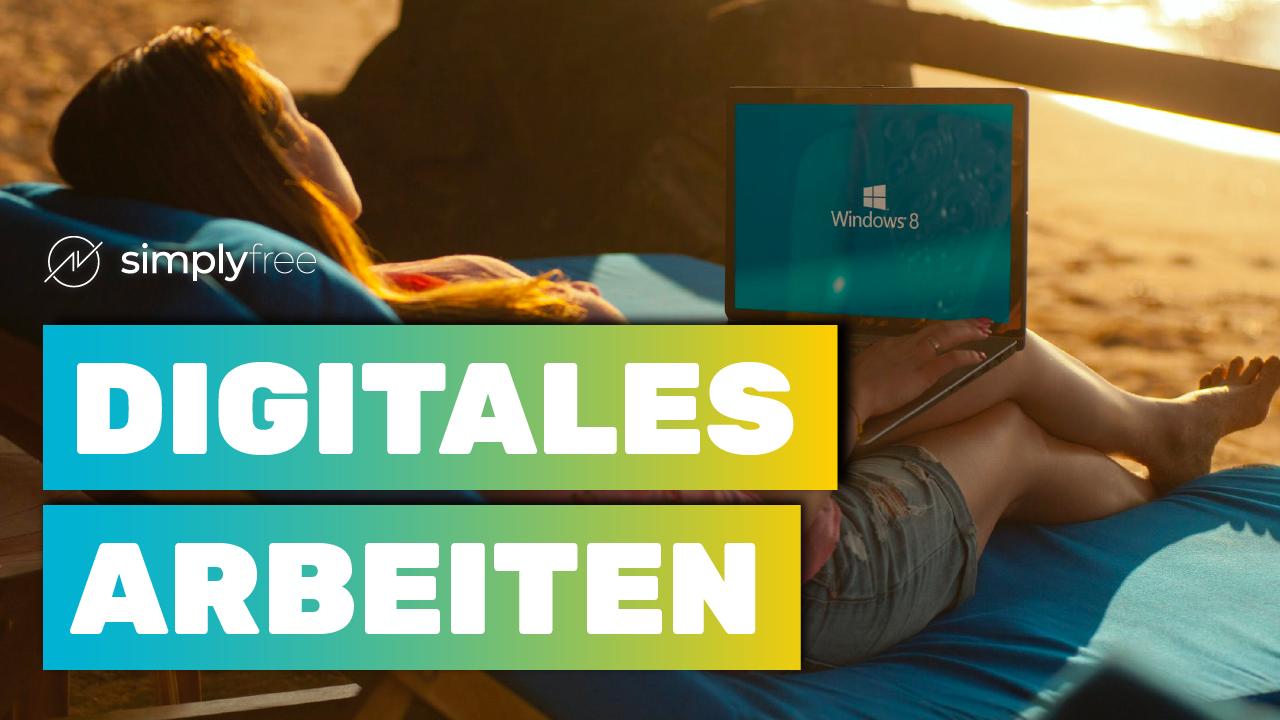 Digital arbeiten - Freelancer werden