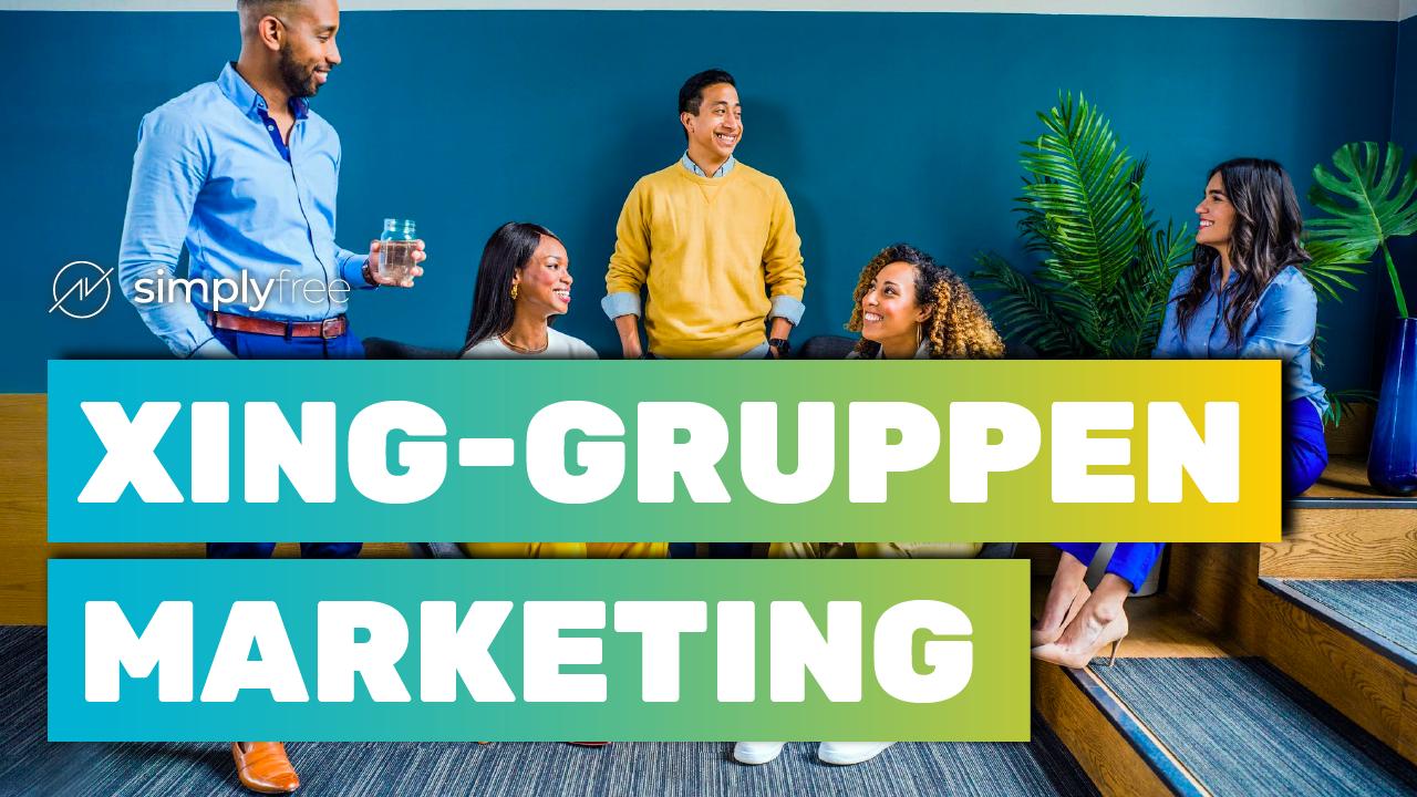 XING Gruppen Marketing - Freelancer werden