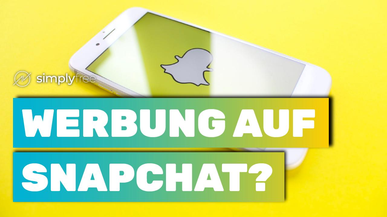 Snapchat Werbung - Freelancer werden