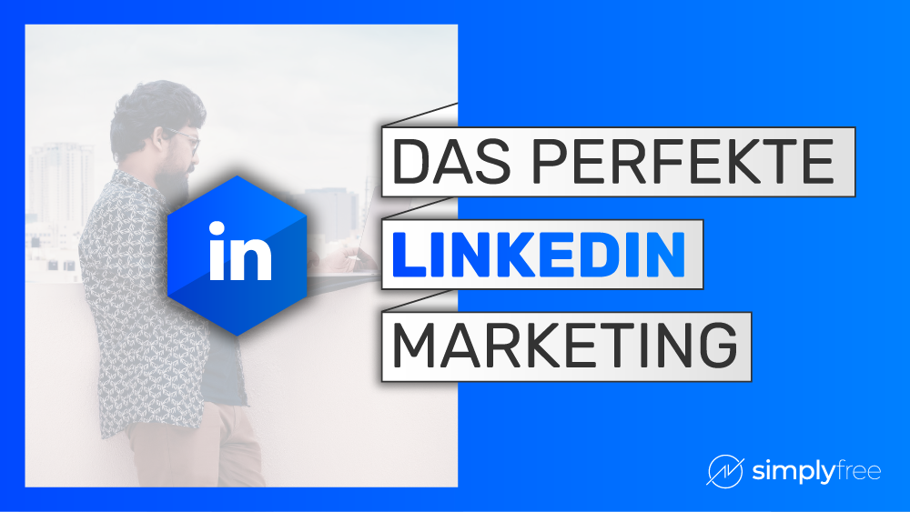LinkedIn Marketing - Freelancer werden