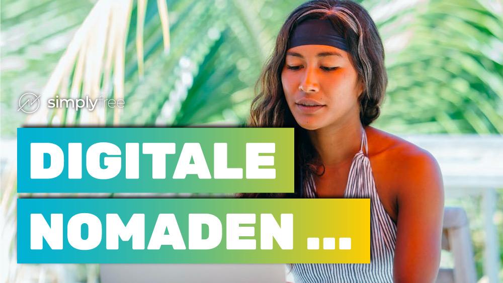 Digitale Nomaden - Freelancer werden