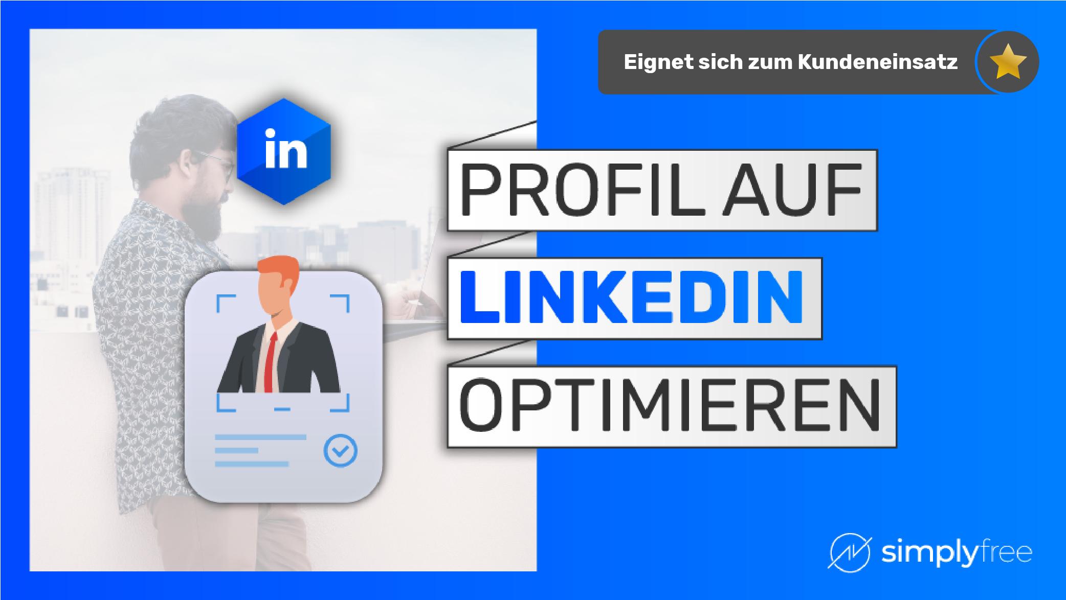 LinkedIn Profil optimieren Kurs