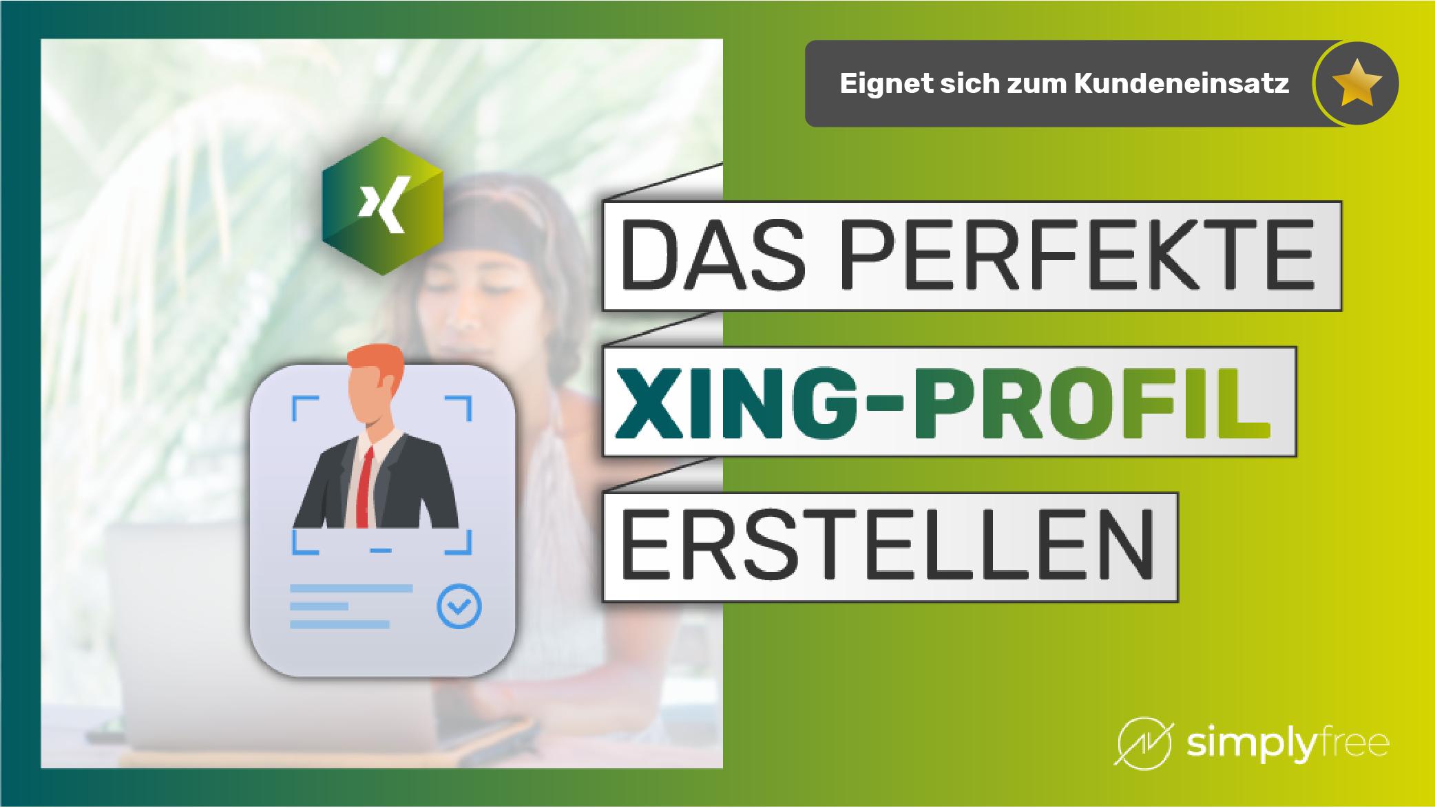 XING Profil erstellen Kurs