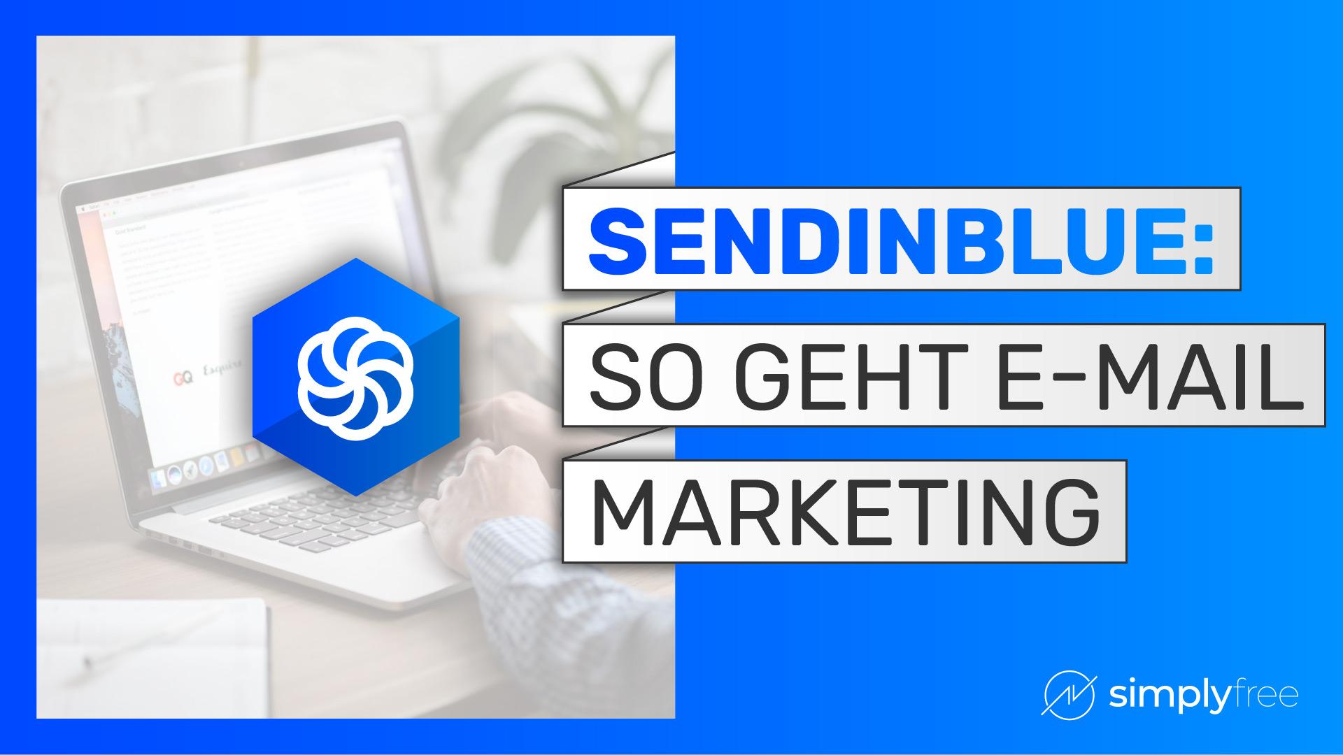 Sendinblue E-Mail MArketing Kurs - Freelancer werden