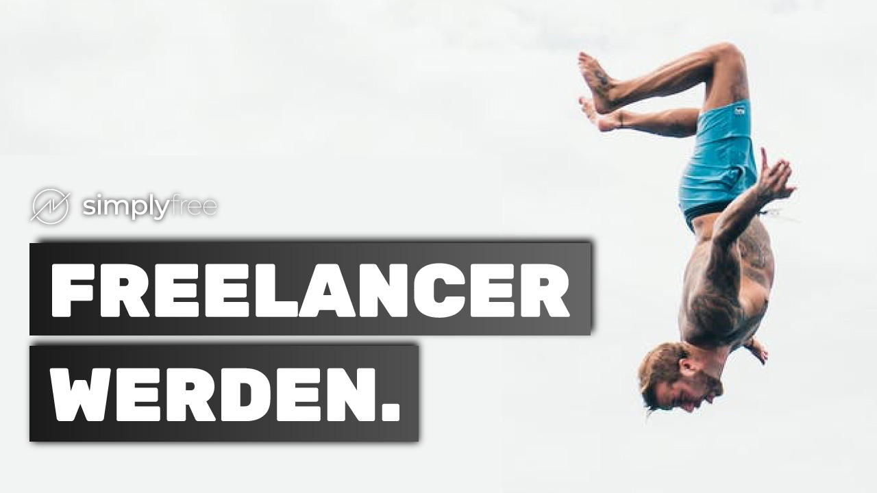 Freelancer werden – Wie geht das?