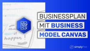 Business Model Canvas – Freelancer werden