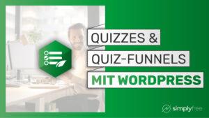 Quizzes & Quiz-funnels zu deiner Wordpress-Website hinzufügen – Freelancer werden