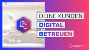 Digital Kunden betreuen – Freelancer werden